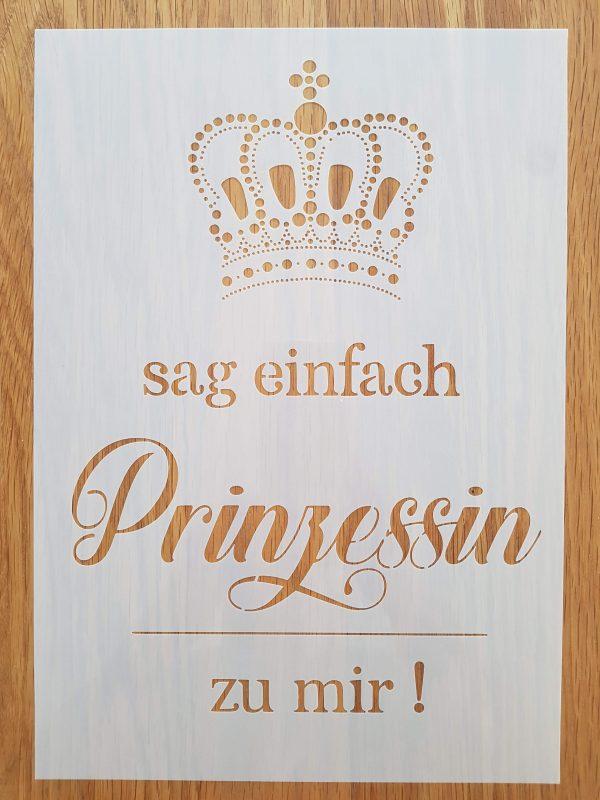 sag einfach Prinzessin…