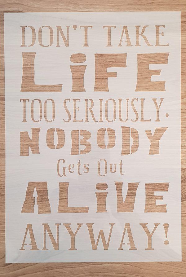 Don't take LIFE