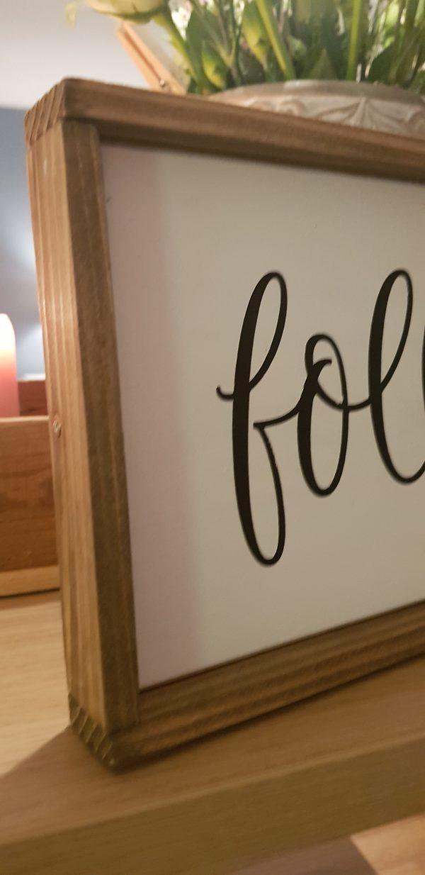 "Holzschild ""follow your dreams"""