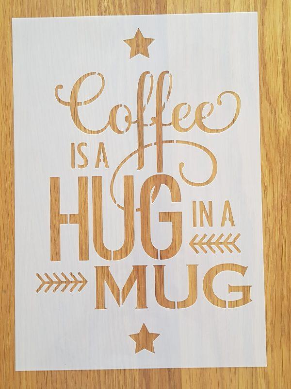 Coffe is a hug in a mug